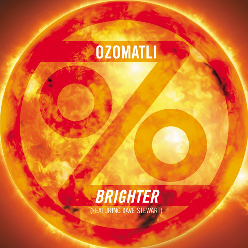 """Ozomatli - """"Brighter"""""""