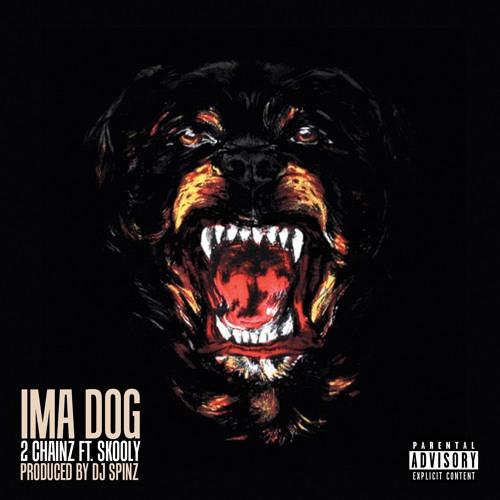 2 Chainz Ft. Skooly- Ima Dog (Prod By DJ Spinz)