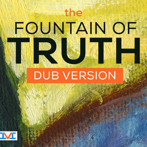 Mark LaFountain: The Fountain Of Truth (Mind Veneration Dub)