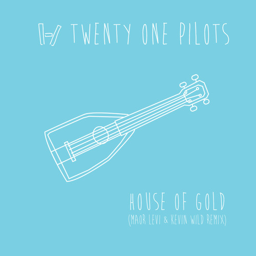 Twenty One Pilots - House of Gold (Maor Levi & Kevin Wild Remix) [Atlantic] OUT NOW