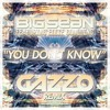 Big Sean ft. Ellie Goulding  You Dont Know (Gazzo Remix) [FREE DOWNLOAD]