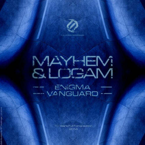 Mayhem x Logam - Enigma [OUT NOW ON FULL FORCE!]
