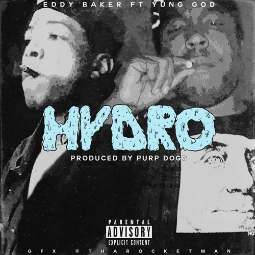Hydro (ft Yung God) (Produced By Purp Dogg)