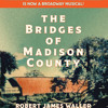 The Bridges of Madison County by Robert James Waller, Read by Kelli O'Hara and Steven Pasquale