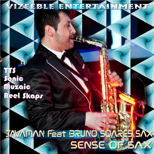 Javaman Feat Bruno Soares Sax - Sense Of Sax (Muzaic Dance