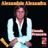 Claude Francois - Alexandrie Alexandra (aeglus in the house remix)