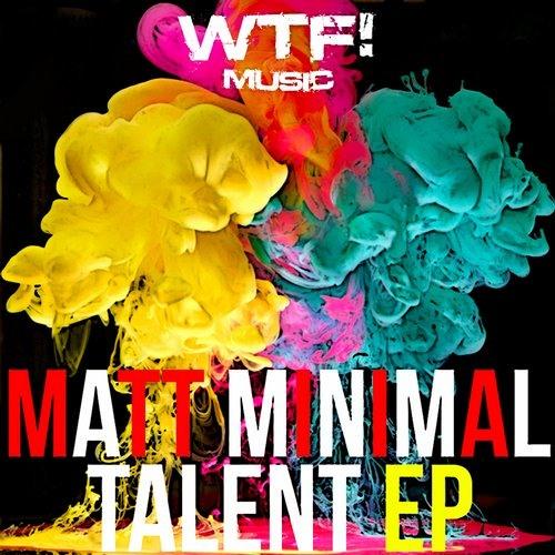 Matt Minimal - Talent ( Original Mix )