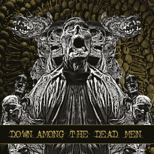 "Down Among the Dead Men ""The Epoch"""