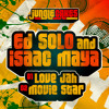 LOVE JAH _ Ed Solo & Isaac Maya ft. Ranking Joe