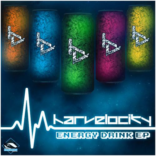 Harvelocity - Energy Drink [Energy Drink - Raving Badger EP Release]