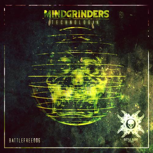 MINDGRINDERS - CYBERNETIC [FREE DOWNLOAD]