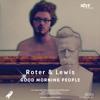 Roter & Lewis feat. Slow Tap & Superstash - No reason (Original Mix)