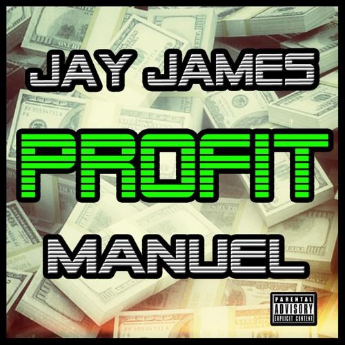Jay James & Manuel - Profit
