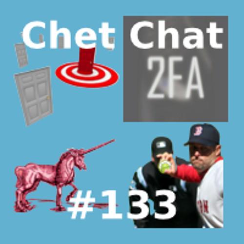 Chet Chat 133 - Feb 4, 2014