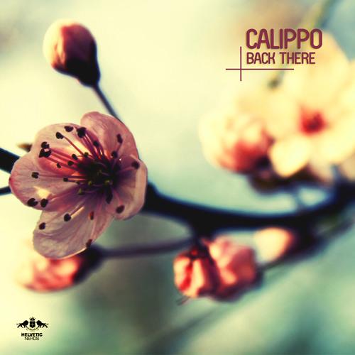 Calippo - Back There (Original Mix)