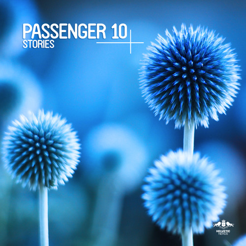 Passenger 10 - Stories (Original Mix)