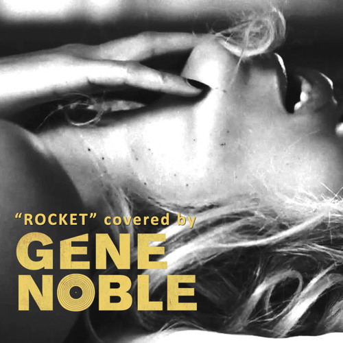 Rocket - Beyonce - covered by Gene Noble