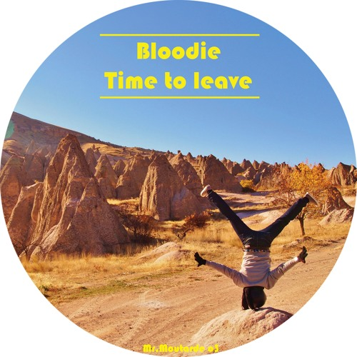 Bloodie - Time To Leave