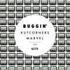 Buggin' (Kutcorners & Marvel Canadian Club Edit)