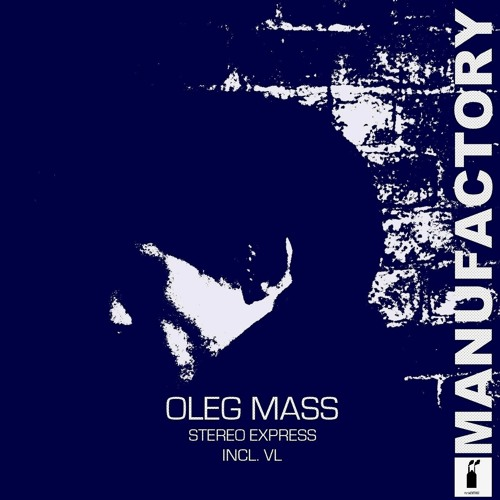 Oleg Mass - Who Says What/Stereo Express (Incl. VL)