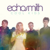 Echosmith-Cool Kids