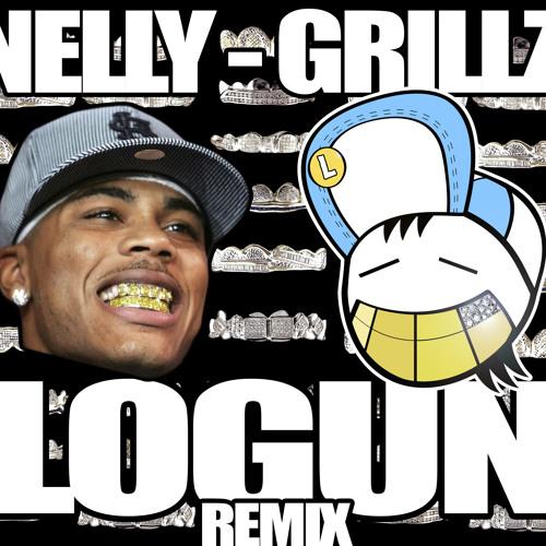 Nelly - Grillz (Logun Remix) @Logunofficial