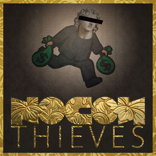 Thieves by Nocon