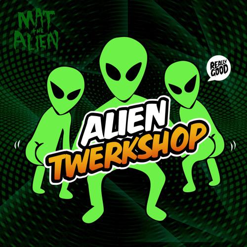 "Alien Twerkshop - FREE DOWNLOAD at the Dankles Blog - Available on 7"" Vinyl"