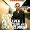 David Nail - Whatever Shes Got (Mary Mack Uptempo Redrum)