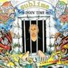Sublime - Doin Time (ska remix)
