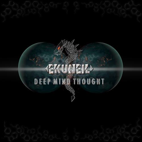 Ekuneil - Deep Mind Thought. [Album]