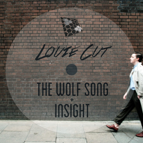 Louie Cut - The Wolf Song (Original Mix)