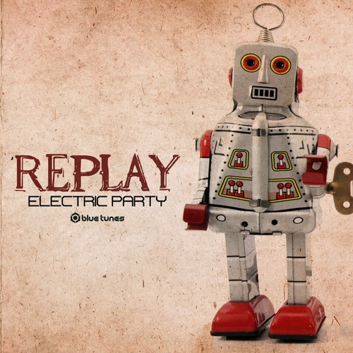 Replay Vs Unicode- Electric Party