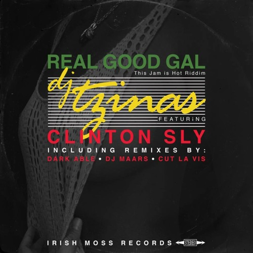 Dj Tzinas ft. Clinton Sly - Real Good Gal (DJ Maars Remix) OUT NOW!!!