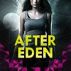 After Eden, narrated by Anna Parker-Naples for Bloomsbury and Audible