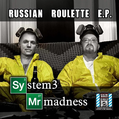 System 3 & Mr. Madness - Russian Roulette EP (soon on GGM Digital) - Previews