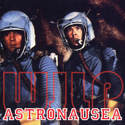 Astronausea
