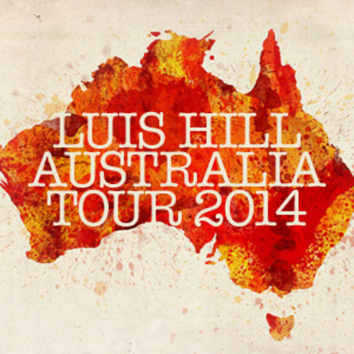 Luis Hill - Australia Tour 2014 - Promo Mix