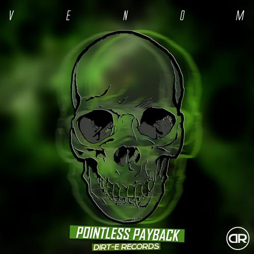 Pointless Payback - Venom (Original Mix)