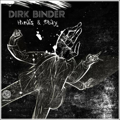 "Dirk Binder ""Hands & Body""  Triangle Eyes ""Clean"" Remix Boshke Beats Records 2014"