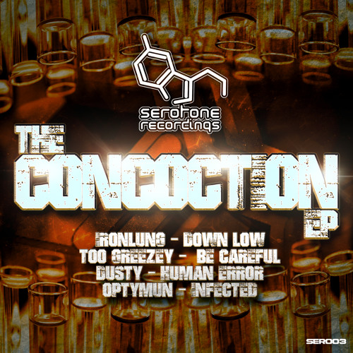 B) Too Greezey - Be Careful (Concoction EP) Released 08/03/2014