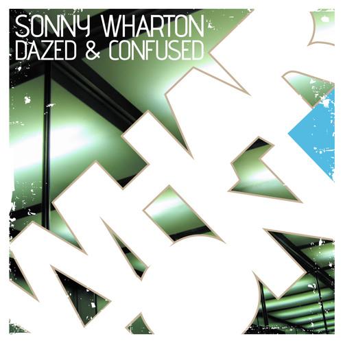 Sonny Wharton - Dazed & Confused [Whartone]