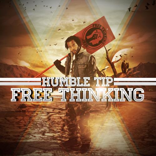 Humble Tip - Free Thinking