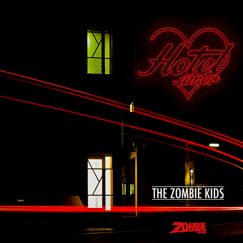 The Zombie Kids - Hotel Amor