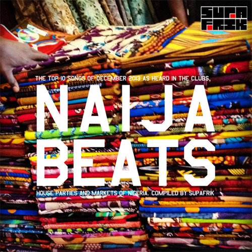 NaijaBeats Top 10 of 2013