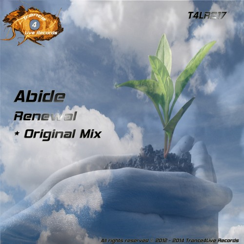 T4LR217 : Abide - Renewal (Original Mix)