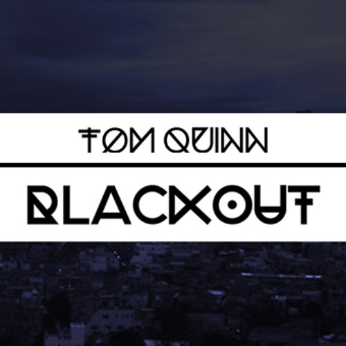 Tom Quinn - Blackout