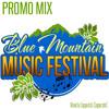 Blue Mountain Music Festival [Jamaica] Promo Mix 2014