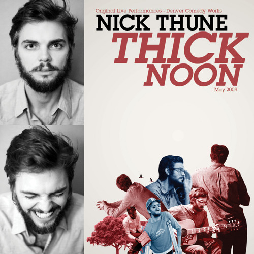 Weed Timeline | NICK THUNE | Thick Noon