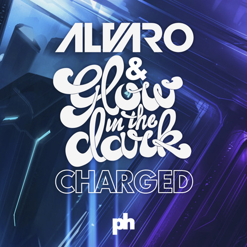 Alvaro & GLOWINTHEDARK - Charged